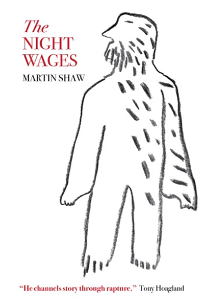 The Night Wages, Martin Shaw