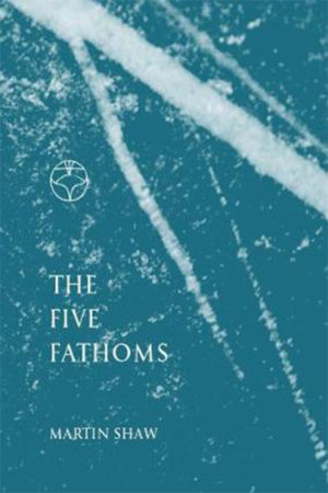 The Five Fathoms, Martin Shaw