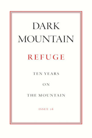 Dark Mountain, Refuge